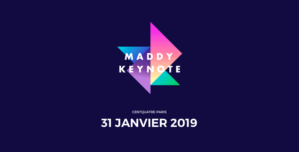 Freebe : #Focus : la Maddy Keynote 2019